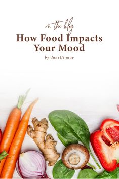 The Food-Mood Connection and How to Make It Work For You Healthy Gluten Free Recipes, Healthy Tips, Healthy Snacks, Weight Loss Snacks, Healthy Weight Loss, Clean Diet, Clean Eating, Danette May, Weird Food