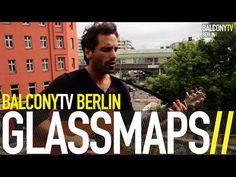 GLASSMAPS bei BalconyTVBerlin  https://www.balconytv.com/berlin https://www.facebook.com/BalconyTVBerlin