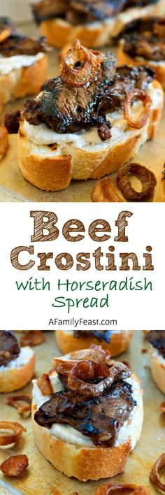 Beef Crostini with Horseradish Spread – A Family Feast® - Fleisch New Years Appetizers, Finger Food Appetizers, Appetizers For Party, Appetizer Recipes, Snack Recipes, Cooking Recipes, Steak Appetizers, Tailgate Appetizers, Mexican Appetizers