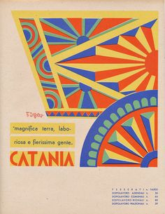 Fortunato Depero Italian), Catania, From a series of coat of arms of Italian provinces. Vintage Graphic Design, Graphic Design Posters, Graphic Design Typography, Vintage Advertisements, Vintage Ads, Vintage Prints, Dorm Posters, Travel Posters, Building Icon