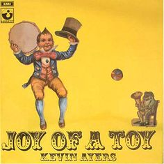 Kevin Ayers — Joy of a Toy
