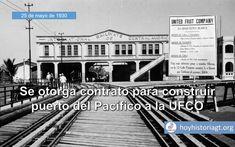25 de mayo de 1930: los secretarios de Fomento y Agricultura celebran un contrato para la construcción de un moderno puerto en el Pacífico con la United Fruit Company – Hoy en la Historia de Guatemala United Fruit Company, Mayo, The Unit, Movie Posters, Public Service, San Jose, Film Poster, Billboard, Film Posters