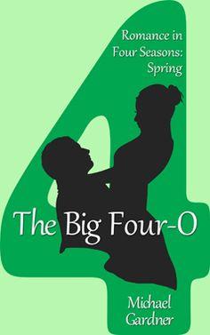The Big Four-O Romance in Four Seasons 4