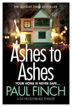 ASHES TO ASHES by Paul Finch; UK, Avon