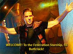 Farscape - Welcome to the Federation Starship, SS Buttcrack! #farscapenow