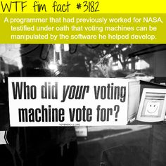 A programmer says that the elections are rigged -  WTF fun facts