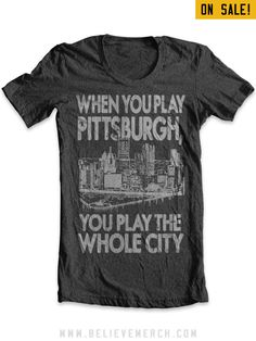 """This is still the City of Champions. The cheering has stopped for now, but here, in Pittsburgh, the Renaissance City, the cheering will never stop. When you play Pittsburgh, you play the whole city. Yes, it's still the City of Champions. It has nothing to do with victories. Pittsburgh has a winning character."" - Howard Cosell"