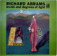 RICHARD ABRAMS / LEVELS AND DEGREES OF LIGHT / DELMARK / TRIO JAPAN