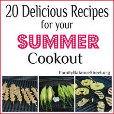 Delicious Summer Cookout Recipes - Family Balance Sheet Cookout Food, Balance Sheet, Inexpensive Meals, Tasty, Yummy Food, Summer Bbq, Family Meals, Recipes, Cheap Crock Pot Meals