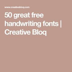 50 great free handwriting fonts | Creative Bloq