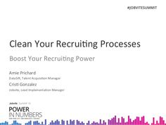 Clean Your Recruiting Processes