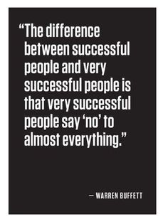 Success Quote : The difference between successful & very successful people Warren Buffett #in