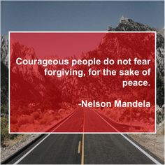Nelson Mandela – Courageous people do not fear… Daily Quotes, Great Quotes, Inspirational Quotes, Awesome Quotes, Anthony Caro, Anthony Quinn, Writing A Biography, Courageous People, Nelson Mandela Quotes