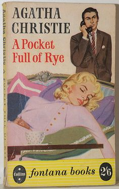 A Pocket Full of Rye by Agatha Christie - having a bit of a Christie month, one of my favourites