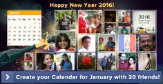 Create your Calendar for January with 20 friends!