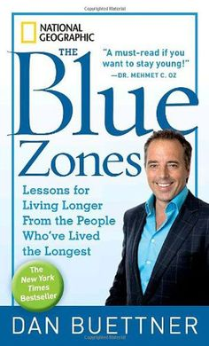 """Blue Zone """"Diet"""". Loved this book. It changed my outlook on life, actually. The people they studied were simple, routine, and most of them were Christian. :-)"""