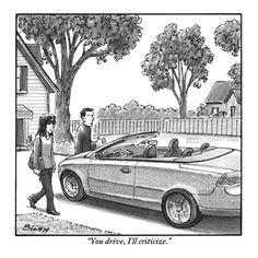 """""""You drive, I'll criticize."""" by Harry Bliss"""