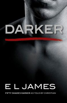 Download Ebook Darker : Fifty Shades Darker as Told by Christian EPUB PDF PRC