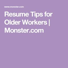 How to Write a Resume As an Older Job Seeker     Steps