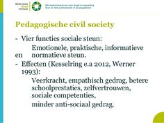 Bij de werkbezoeken en de module projectmatig innoveren ben ik tegen de term pedagogische civil society aangelopen. Na verder onderzoek kwam ik er achter dat deze vorm van maatschappij iets is waar ik als pedagoog aan mee wil werken.
