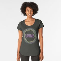 """SHINE"" T-shirt by TangerineMeg 