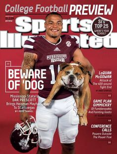 No college athlete has appeared on the cover of Sports Illustrated more than Dak Prescott since last October. Mississippi State Football, Msu Football, College Football Teams, American Football Players, Mississippi University, Sports Illustrated Covers, Dak Prescott, State University, Dallas Cowboys