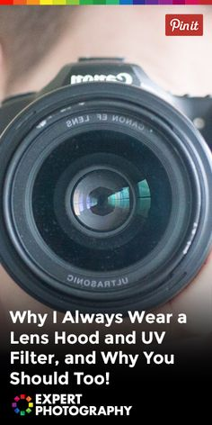 Why I Always Wear a Lens Hood and UV Filter, and Why You Should Too! » Expert Photography
