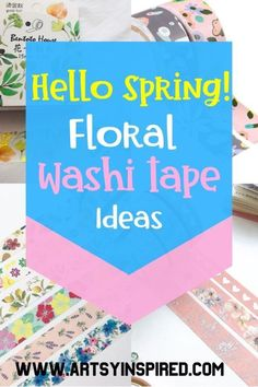 The best floral washi tape ideas for bullet journals, planners, notebooks, and washi crafts. Plus more free and inexpensive sticky stationery inspired by spring #artsyinspired #stationery #washitape
