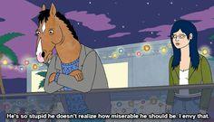 Bojack Horseman --- always..just, always repin that