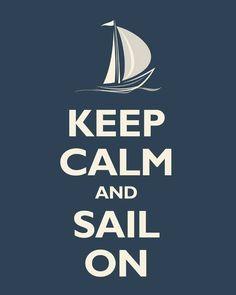 I'm calm, because I Sail.