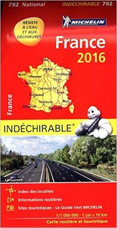 Lecture En Ligne: Carte France 2016 Indéchirable Michelin