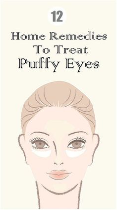 12 fabulous home remedies for your #puffyeyes and those under eye bags. | Health Lala