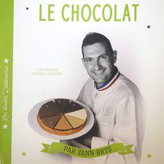Le chocolat, Yann Bris et Annabelle Schachmes © Editions First