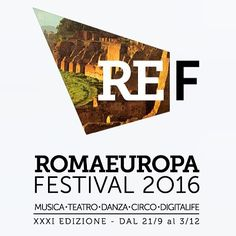RomaEuropa Festival 2016 In Rome  Date(s): 22.09.16 - 03.12.16. Venue: various throughout Rome, Italy.  The 31st edition of the RomaEuropa festival (2016) begins on the 21st September and finishes on the 3rd December. This year's slogan is 'Be Elsewhere' and the festival's name has been abbreviated to 'REF16'.  http://www.romaterminisuites.com/news/20160722-RomaEuropa-Festival-2016-In-Rome.html