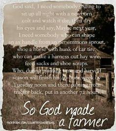 So God made the farmer