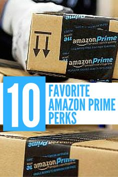 I love Amazon Prime! These are my favorite perks -- and #8 tops the list!