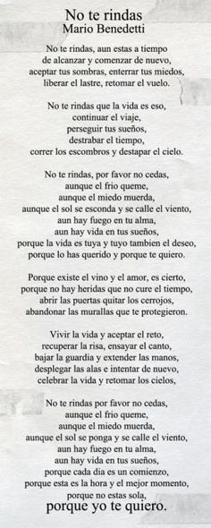 mario benedetti poemas no te rindas image search results The Words, More Than Words, Citation Gandhi, Me Quotes, Quotes To Live By, Bible Quotes, Les Sentiments, Spanish Quotes, Latin Quotes