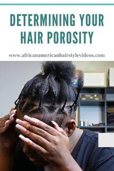 How to Determine Your Hair Porosity (And Care for It Accordingly) Medium Short Hair, Medium Hair Styles, Curly Hair Styles, Natural Hair Styles, Hair Porosity Test, Low Porosity Hair Products, The Mane Choice, Natural Hair Tutorials, Type 4 Hair