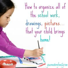 How I organize our kid's school work (projects, drawing, tests) that they bring home. - Your Modern Family
