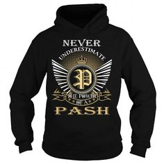 awesome PASH - It's a PASH Thing, You Wouldn't Understand Tshirt Hoodie