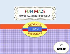 A Coloring FUN MAZE Activity with 9 questions on simplifying algebraic expressions. Product includes:Coloring Fun Maze ActivityKEY/SOLUTIONS