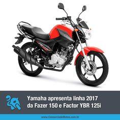 As motos chegam para renovar a linha utilitária de baixa cilindrada da Yamaha. Veja: https://www.consorciodemotos.com.br/noticias/linha-2017-yamaha-apresenta-fazer-150-e-factor-ybr-125i?idcampanha=288&utm_source=Pinterest&utm_medium=Perfil&utm_campaign=redessociais