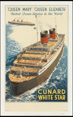 Travel art deco posters - (SwannGalleries/BNPS)Cunard White Star Queen Mary/Queen Elizabeth - 1947 - £1500