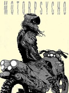 """MOTORPSYCHO"" POST-APOCALYPTIC BIKERS by Giannis Milonogiannis"