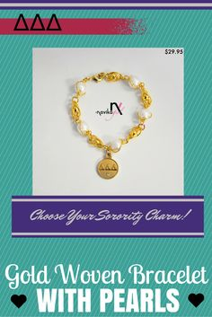 Introducing our new gold woven bracelet with pearls! Choose your sorority's charm to add a personal touch.