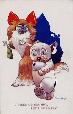 "G. E. Studdy. Bonzo the Dog ""Cheer up Grumpy, let's be happy!"""