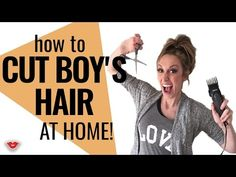 How To Cut Boy's Hair From Home | Jordan from Millennial Moms - YouTube
