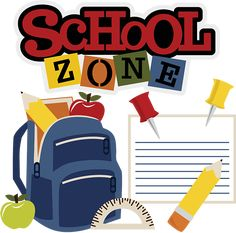 School Zone - SVG Scrapbooking Files, for chore chart, set out backpack night before School Daze, Art School, Back To School, School Scrapbook Layouts, Scrapbook Titles, School Clipart, School Items, Cute Clipart, Card Sentiments