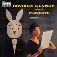 """Beverly Kenney Sings for Playboys,"" 1958."