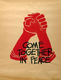 ome Together in Peace student protest poster, 1970